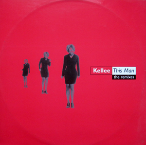 Kellee - This Man (The Remixes)