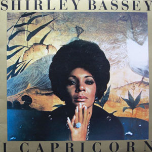 Shirley Bassey - I, Capricorn