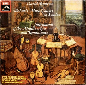 David Munrow / Early Music Consort Of London - Instruments Of The Middle Ages And Renaissance