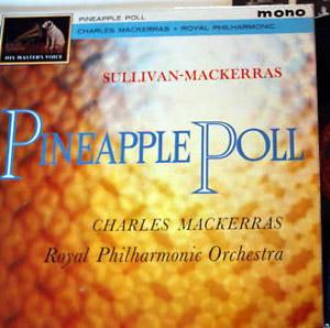 Charles Mackerras - Royal Philharmonic Orchestra - Pineapple Poll