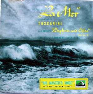 Debussy - Ravel - NBC Symp. Orch. - La Mer - Daphnis & Chloe