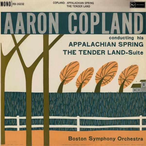 Aaron Copland - Appalachian Spring / Tenderland Suite