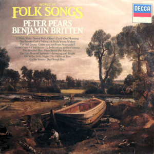 Peter Pears -  Benjamin Britten - World Of Folk Songs