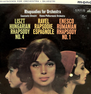Liszt - Ravel - Enesco- Silvestri - Rhapsodies For Orchestra