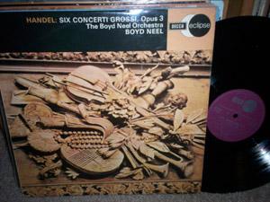 Handel - Boyd Neel Orchestra - Six Concerti Grossi, Opus 3