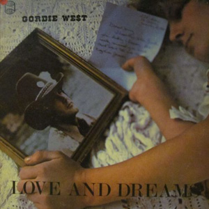 Gordie West - Love & Dreams