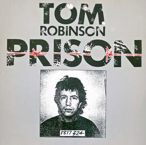 Tom Robinson - Prison