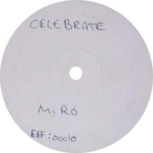 MIRO feat EDDIE - CELEBRATE