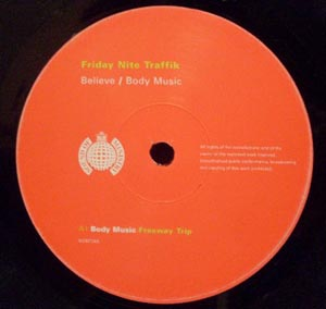 Friday Nite Traffik - Body Music / Believe