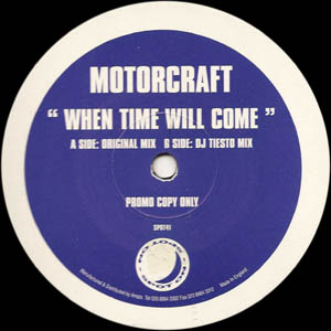 Motorcraft - When Time Will Come