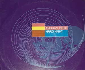 Phunky Data - Hard Night