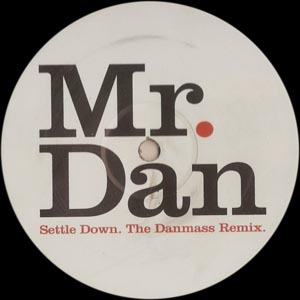 Mr. Dan - Settle Down