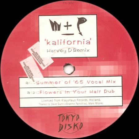 M + P - Kalifornia (Harvey D Remix)