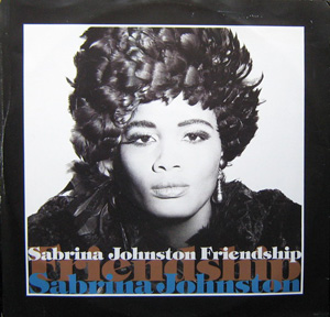 Sabrina Johnston - Friendship
