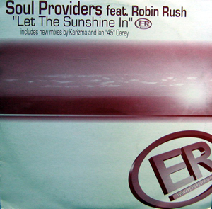 Soul Providers Feat. Robin Rush - Let The Sunshine In