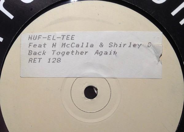 Nuf-El-Tee Featuring Noel McCalla - Back Together Again