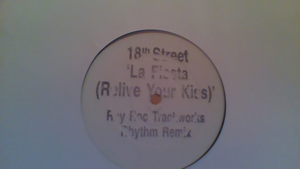 18th Street - La Fiesta (Relive Your Kiss)