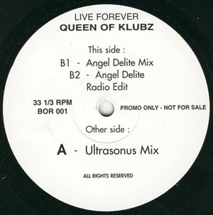 Queen Of Klubz - Live Forever