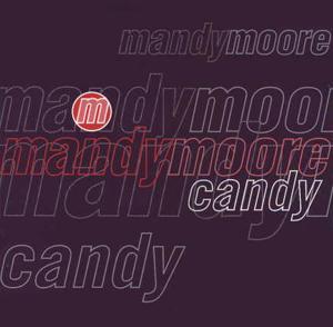 Mandy Moore - Candy (Rhythm Masters Mixes)