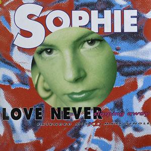 Sophie - Love Never Slipping Away