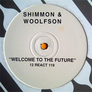 Shimmon & Woolfson - Welcome To The Future
