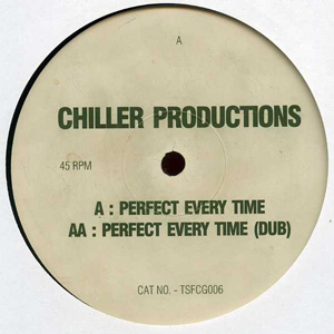 Chiller Productions - Perfect Every Time