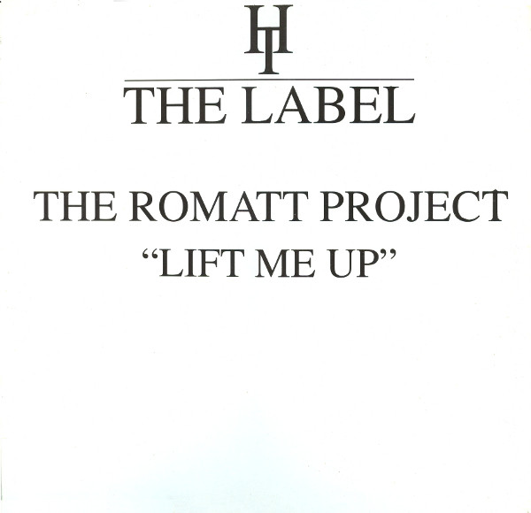 THE ROMATT PROJECT - LIFT ME UP