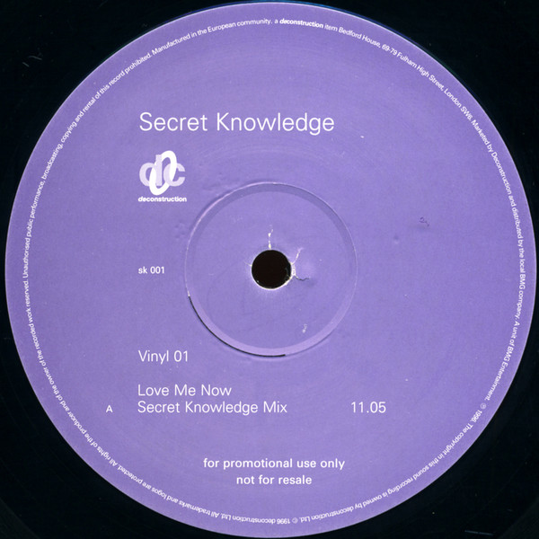 SECRET KNOWLEDGE - LOVE ME NOW