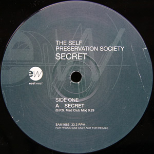 THE SELF PRESERVATION SOCIETY - SECRET