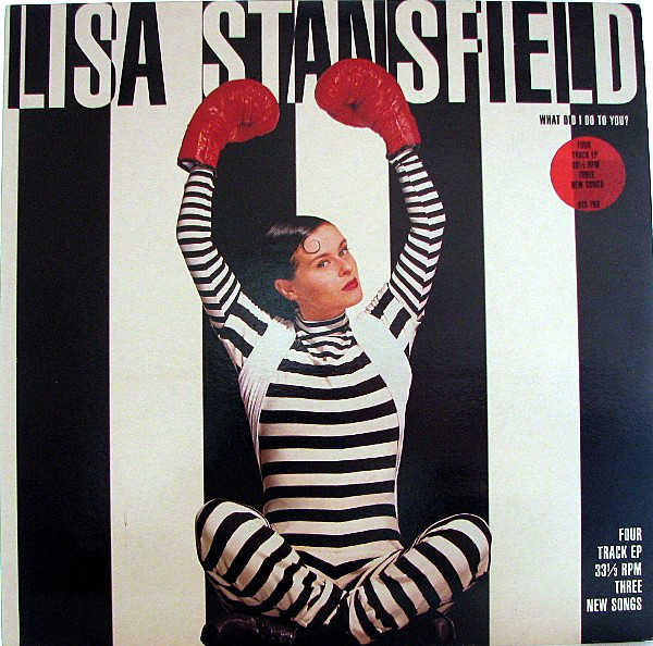 LISA STANSFIELD - What Did I Do To You?