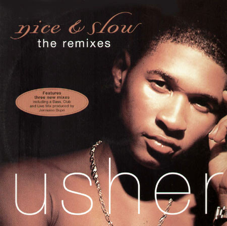 USHER - NICE AND SLOW (THE REMIXES)
