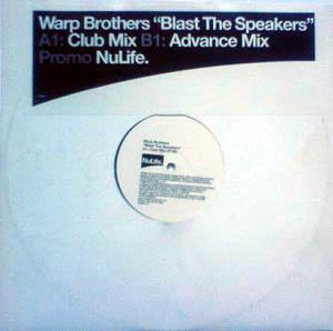 WARP BROTHERS - BLAST THE SPEAKERS