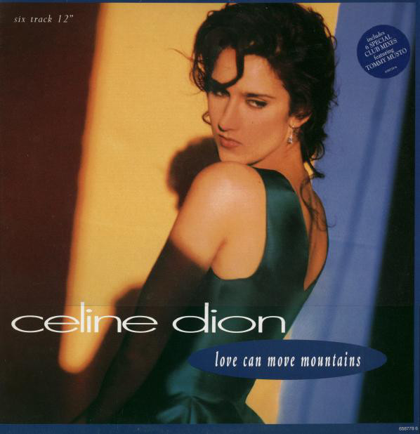 Celine Dion - Love Can Move Mountains