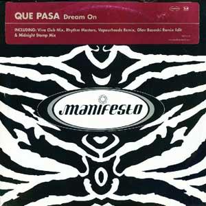 Que Pasa - Dream On