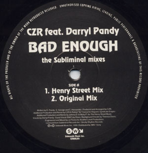 CZR Feat. Darryl Pandy - Bad Enough - The Subliminal Mixes