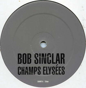 Bob Sinclar - Champs Elys?es (Sampler) (Part 2 Of 3)