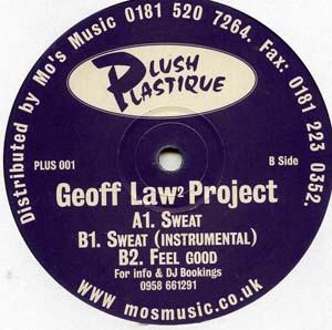 Geoff Lawz Project - Sweat / Feel Good