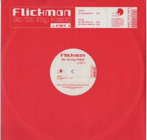Flickman - Go To My Head (Part I)