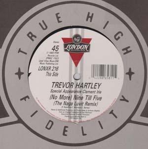 Trevor Hartley - (No More) Nine Till Five (Remix)
