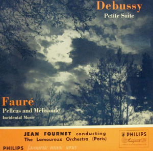 Debussy/Faure - Petite Suite/Pelleas And Melisande