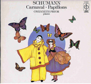 SCHUMANN - GWENNETH PRYOR - CARNAVAL & PAPILLONS