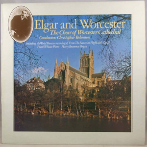 Elgar and Worcester - From the Bavarian Highlands