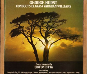 Elgar & Vaughan williams - George Hurst - Sospiri Op. 70 - Beau Brummel - Spanish Lady