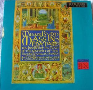 William Byrd - Elizabethan Singers -  Mass in 5 Parts