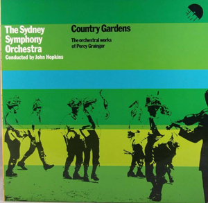 Percy Grainger - Sydney Symp. Orch. - Country Gardens: Orchestral Works Percy Grainger