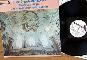 Handel -  Karl Richter Chamber Orchestra - Organ Concertos, Vol.2