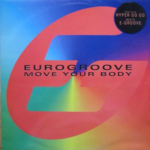 EUROGROOVE - Move Your Body - Maxi x 1