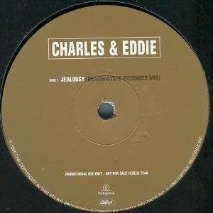 Charles & Eddie - Jealousy