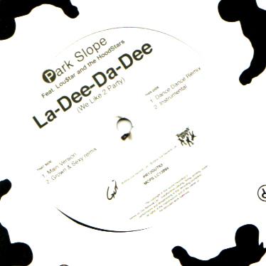Park Slope - La-Dee-Da-Dee (We Like To Party)