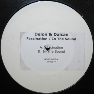 Delon & Dalcan - Fascination / In The Sound
